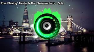 Tiesto  The Chainsmokers  Split Bass Boosted
