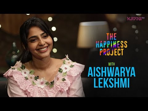 Xxx Mp4 Aishwarya Lekshmi The Happiness Project Kappa TV 3gp Sex