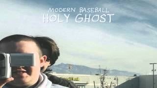 Modern Baseball - Holy Ghost (Full Album)