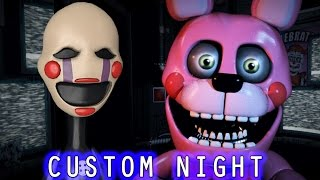 THE PUPPET PLAYS: Sister Location Custom Night || NEW ANIMATRONICS AND CHALLENGES!!!