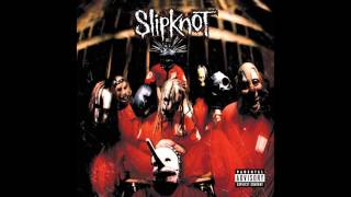 Slipknot - Slipknot (1999) (Full Album)