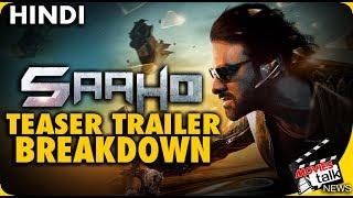 Saaho : Teaser Trailer Breakdown & Review