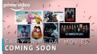 Early Prime Day Movies | Prime Day 2018 | Amazon Prime Video