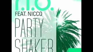 R.I.O feat. Nicco_ Party Shaker (2012) HQ