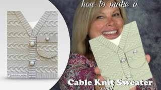 How to make a Cable Knit Sweater Card featuring Stampin Up Cable Knit Folder