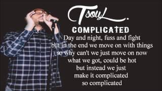TSoul- Complicated ( Lyrics )