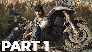 DAYS GONE Walkthrough Gameplay Part 1 - INTRO (PS4 Pro)