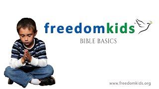 Bible Basics (Promo 1) |  Freedom Kids