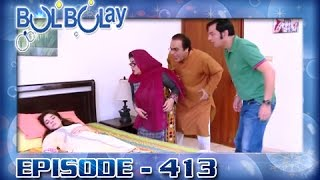 Bulbulay Ep 413 - ARY Digital Drama