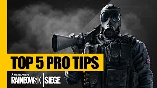 Rainbow Six Siege TOP 5 Pro TIPS & TRICKS (Strategy Guide Tutorial)