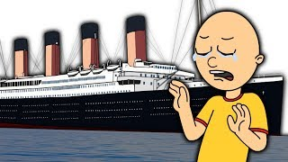 Caillou and the Titanic