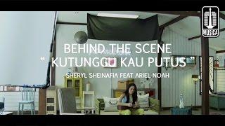 Sheryl Sheinafia Feat. Ariel NOAH - Kutunggu Kau Putus (Behind The Scene)