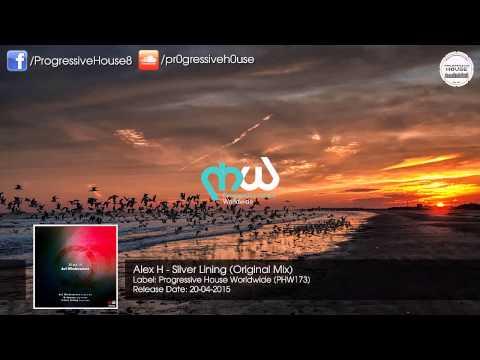 Alex H - Silver Lining (Original Mix) [PHW]