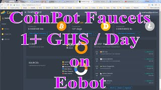 CoinPot Faucets bring 1+ GHS per day on Eobot