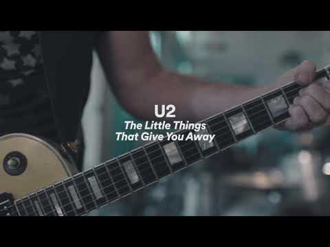 """U2 - """"The Little Things That Give You Away"""""""