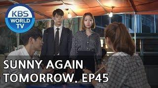 Sunny Again Tomorrow | 내일도 맑음 - Ep.45 [SUB : ENG,CHN,IND / 2018.07.16]