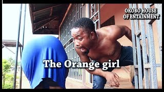 THE ORANGE GIRL SNIPPET [ LATEST NOLLYWOOD MOVIE 2018]