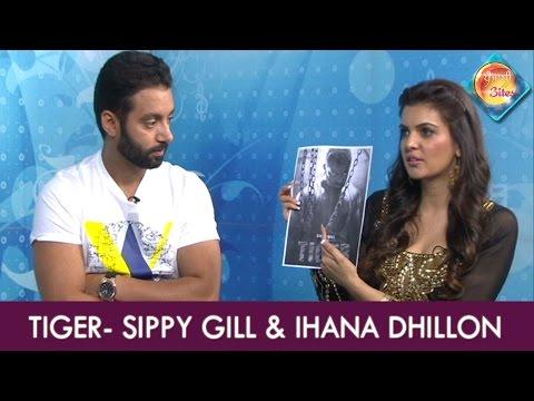 Xxx Mp4 Sippy Gill Ihana Dhillon Tiger Exclusive Interview 3gp Sex