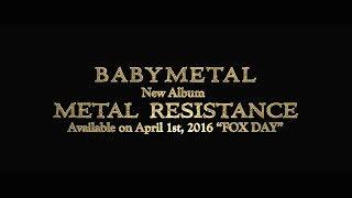 BABYMETAL - New Album METAL RESISTANCE Trailer