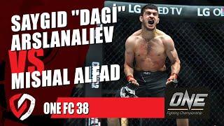 ONE Championship, Saygid ''Dagi'' Arslanaliev vs. Mishal Alfad (ONE FC 38)