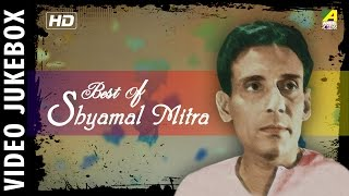 Best of Shyamal Mitra | Bengali Movie Video Songs | Shyamal Mitra Songs