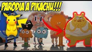 PARODIA a PIKACHU en El Increíble Mundo de Gumball !!