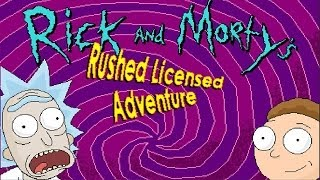 Rick and Morty Rushed Lincensed Adventure Chapter 3