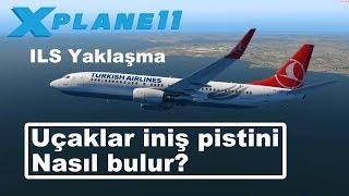 Uçaklar Iniş Pistini Nasıl Bulur? ILS Yaklaşması