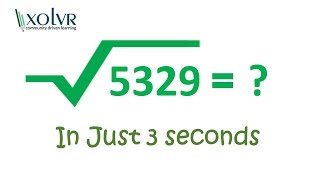 Square root of any perfect square number in 3 seconds.