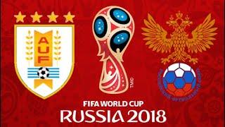 FIFA 18 - URUGUAY VS RUSSIA WORLD CUP 2018