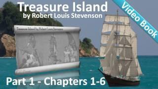 Part 1 - Treasure Island Audiobook by Robert Louis Stevenson (Chs 1-6)