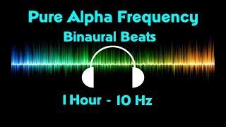 Pure Alpha Binaural Beats - 100%  Alpha Brainwave entrainment