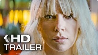 ATOMIC BLONDE Trailer 2 German Deutsch (2017)