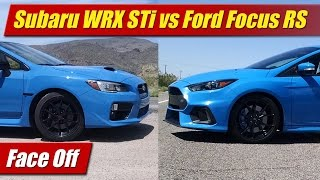 Face Off: Subaru WRX STi vs Ford Focus RS