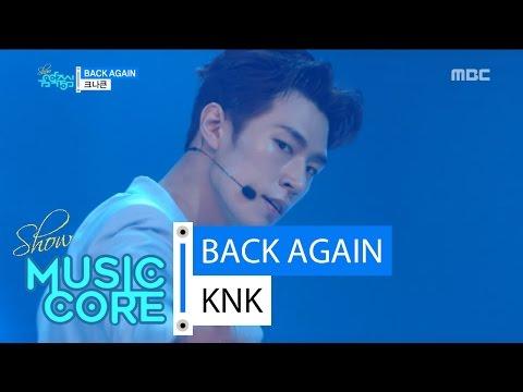 [HOT] KNK - Back Again, 크나큰 - 백어게인 Show Music core 20160625