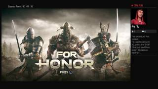 For Honor - Live Streaming With King Chile Jimbo Gaming