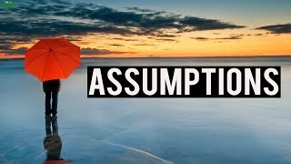 Stop Making Bad Assumptions (Powerful Recitation)