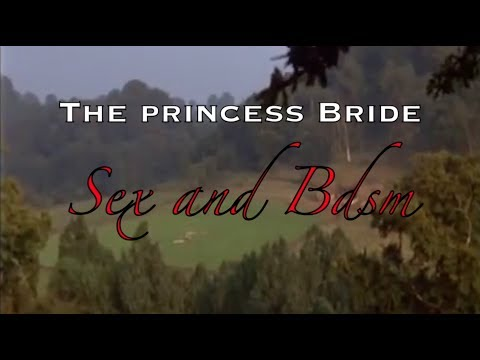 Xxx Mp4 Film Analysis Sex And BDSM In The Princess Bride 3gp Sex