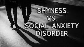 Shyness vs. Social Anxiety Disorder