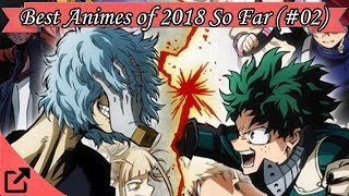 Top Animes of 2018 So Far (#02)
