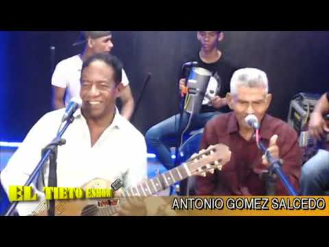Antonio Gomez Salcedo Que Suerte Tan Negra El Tieto Eshow 2018