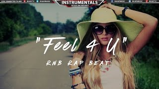 (Free) RnB Rap Beat Instrumental Music 2017 | @HussamBeats - Feel 4 U #Instrumentals