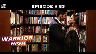 Warrior High - Episode 83 - Vibha slaps Parth when he confesses his love