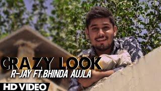 Crazy Look | R-Jay Ft. Bhinda Aujla | Latest Punjabi Movie | Yellow Music