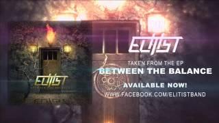 Elitist -  Between the Balance (FULL EP)