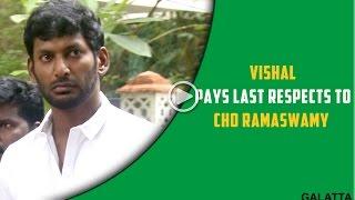 #Vishal about #Cho Ramaswamy,