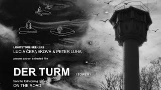 hand made animation - DER TURM /Tower/