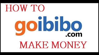 How to Make money from goibibo Rs 500 per day