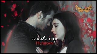 مارال و صرب Maral & Sarp || خيبة أمل Hüsran (مترجمة للعربية)