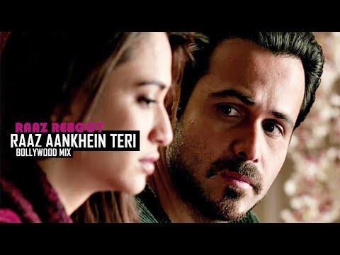Raaz Aankhein Teri   Raaz Reboot   Full Video   Bollywood Mix (2016)